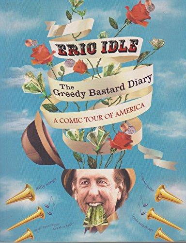 9780297852360: The Greedy Bastard Diary: A Comic Tour of America