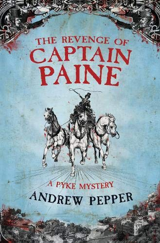 9780297852384: The Revenge of Captain Paine (A Pyke Mystery)