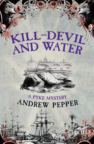 9780297852391: Kill-Devil and Water (A Pyke Mystery)