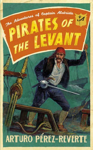 9780297852490: Pirates of the Levant: The Adventures of Captain Alatriste