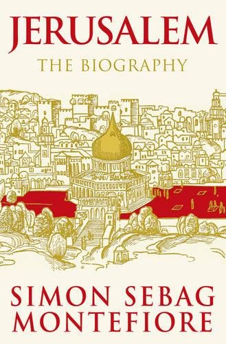9780297852650: Jerusalem: The Biography