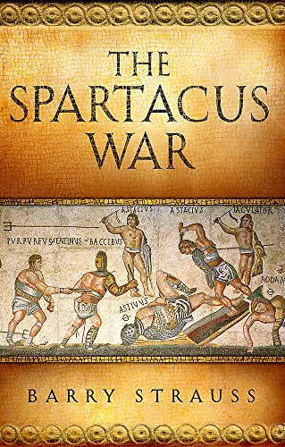 9780297852674: The Spartacus War: The Revolt of the Gladiators