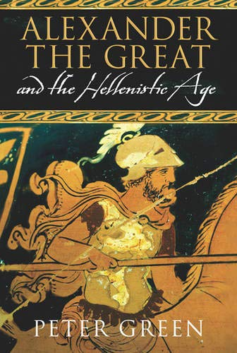 9780297852940: Alexander The Great And The Hellenistic Age
