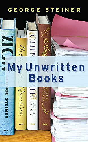 9780297853305: My Unwritten Books