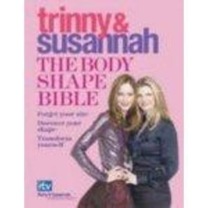 9780297853404: The Body Shape Bible: Forget Your Size Discover Your Shape Transform Yourself