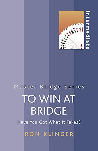 9780297853510: To Win at Bridge (Master Bridge Series)