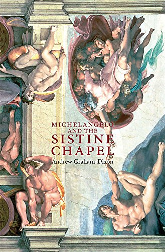 9780297853657: Michelangelo and the Sistine Chapel