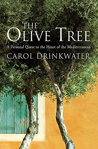 9780297854371: The Olive Tree: A Personal Journey Through Mediterranean Olive Groves