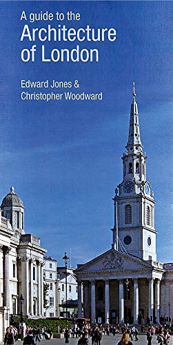9780297855163: A Guide to the Architecture of London