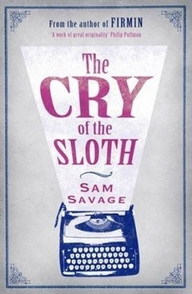 9780297856504: CRY OF THE SLOTH