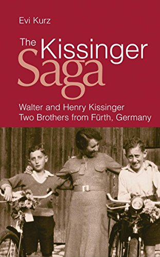 9780297856757: The Kissinger Saga: Walter and Henry Kissinger: Two Brothers from Fürth, Germany