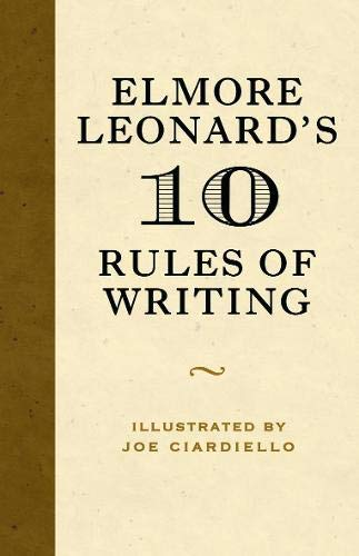 9780297858775: 10 Rules of Writing
