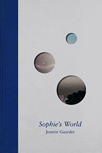 SOPHIE'S WORLD: A NOVEL ABOUT THE HISTORY: GAARDER, Jostein.