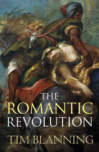 9780297859000: The Romantic Revolution (UNIVERSAL HISTORY)