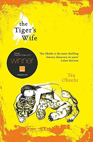 The Tiger's Wife: Obreht, Tea