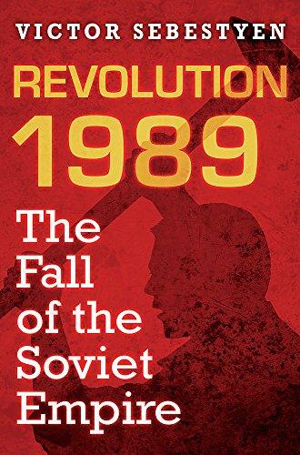 9780297859246: Revolution 1989: The Fall of the Soviet Empire