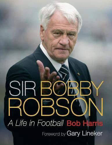 9780297859277: Sir Bobby Robson