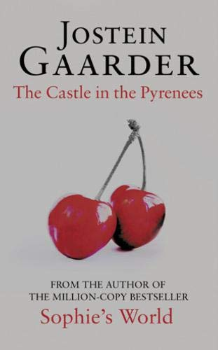 The Castle in the Pyrenees: Gaarder, Jostein