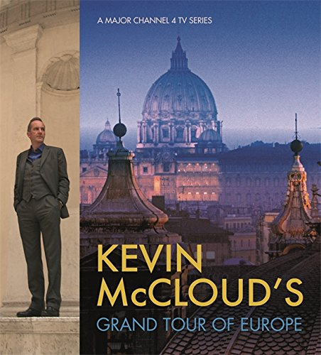 9780297859567: Kevin McCloud's Grand Tour of Europe