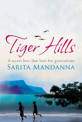 9780297859819: Tiger Hills: For fans of Elena Ferrante, a sweeping saga about family and fortune