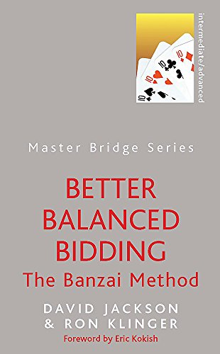 9780297859987: Better Balanced Bidding (Master Bridge (Orion))