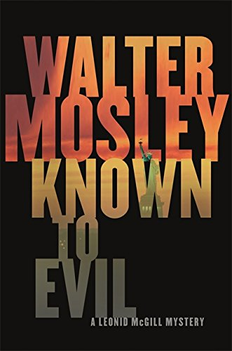 9780297860464: Known to Evil: A Leonid McGill Mystery