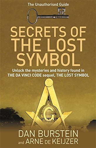 9780297860594: Secrets of the Lost Symbol: The Unauthorised Guide to the Mysteries Behind The Da Vinci Code Sequel