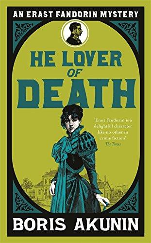 9780297860655: He Lover of Death: An Erast Fandorin Mystery