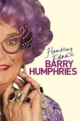 9780297860846: Handling Edna: The Unauthorised Biography