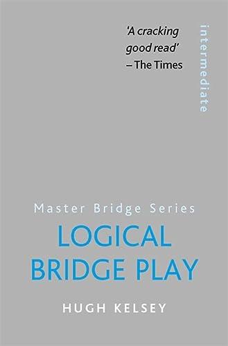 9780297860921: Logical Bridge Play