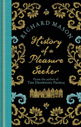 9780297863052: History of a Pleasure Seeker
