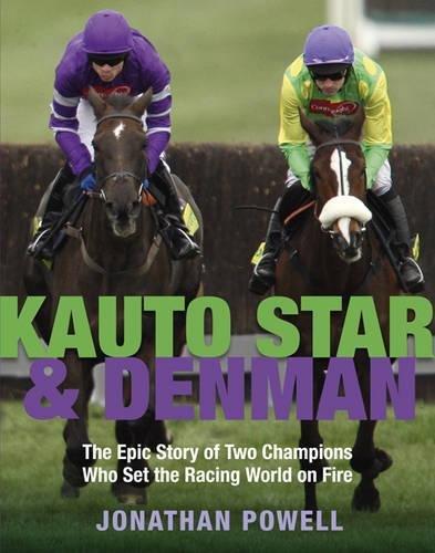 9780297863120: Kauto Star & Denman