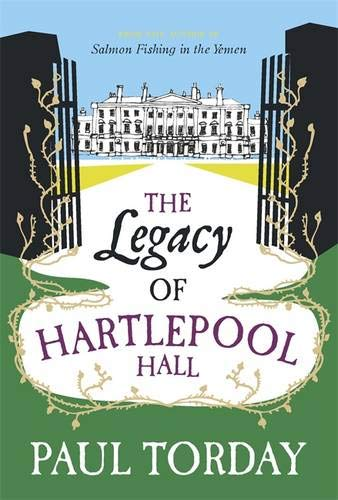 9780297863212: The Legacy of Hartlepool Hall