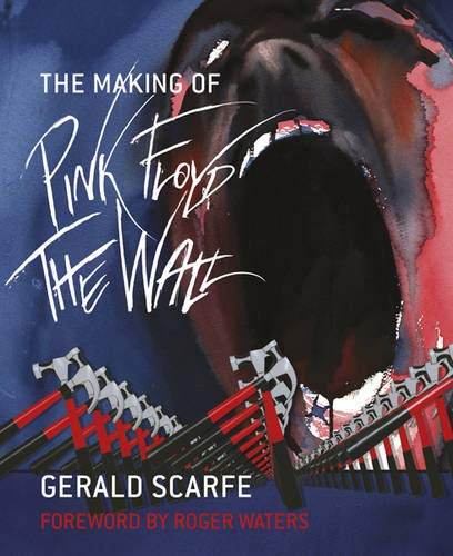 9780297863359: The Making of Pink Floyd The Wall