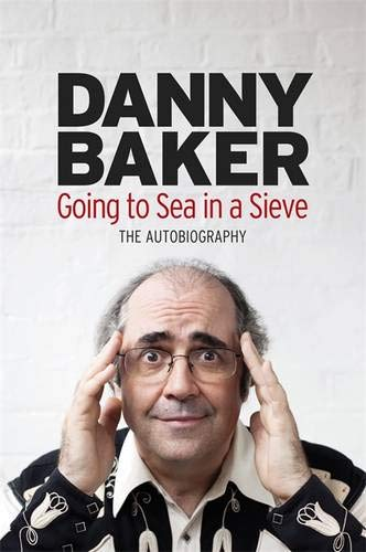 9780297863403: Going to Sea in a Sieve: The Autobiography