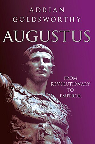 9780297864257: Augustus: From Revolutionary to Emperor
