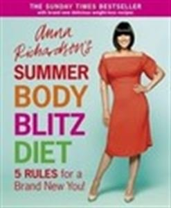 9780297864417: Anna Richardson's Body Blitz Diet: Five Rules for a Brand New You