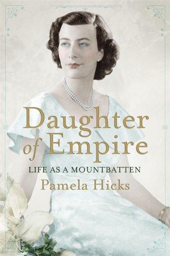9780297864837: Daughter of Empire: Life as a Mountbatten