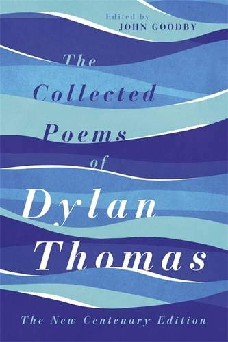 9780297865698: The Collected Poems of Dylan Thomas
