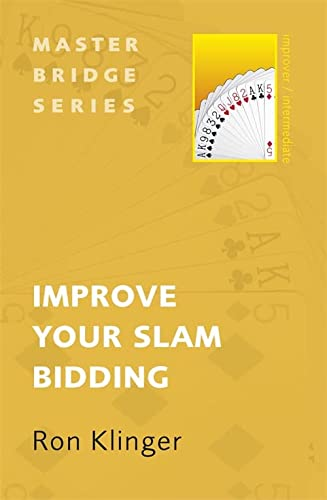 9780297865896: Improve Your Slam Bidding (Master Bridge Series)
