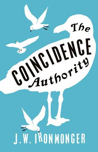 9780297866121: The Coincidence Authority