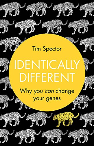 9780297866312: Identically Different: Why You Can Change Your Genes. by Tim Spector