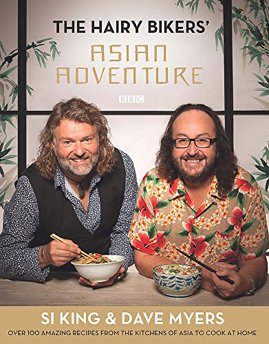 9780297867357: The Hairy Bikers' Asian Adventure: Over 100 Amazing Recipes from the Kitchens of Asia to Cook at Home