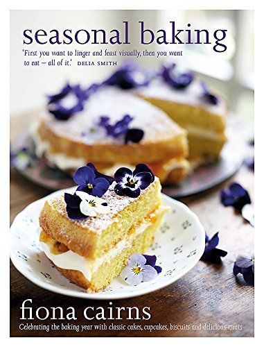 9780297867784: Seasonal Baking: Celebrating the baking year with classic cakes, cupcakes, biscuits and delicious treats