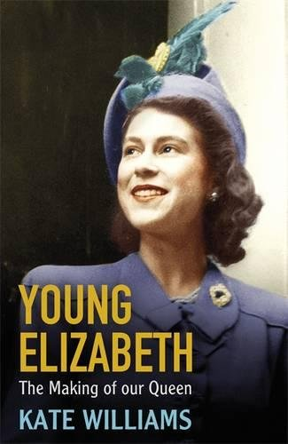 9780297867814: Young Elizabeth: The Making of our Queen