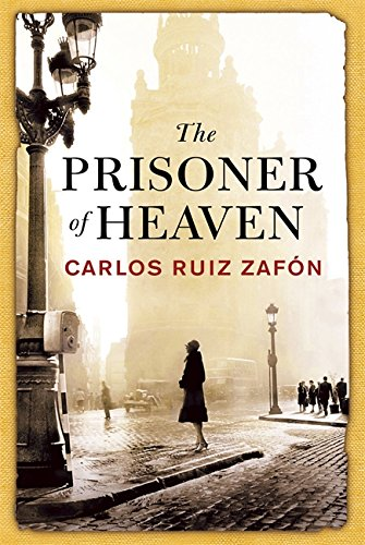 THE PRISONER OF HEAVEN - SIGNED FIRST EDITION FIRST PRINTING.
