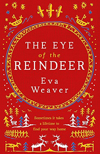 9780297868316: The Eye of the Reindeer