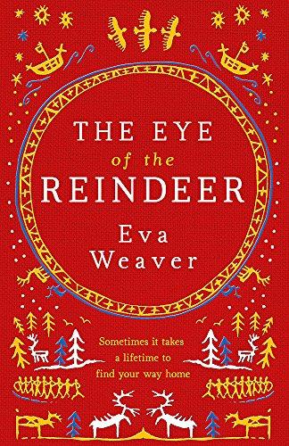 9780297868316: The Eye of the Reindeer