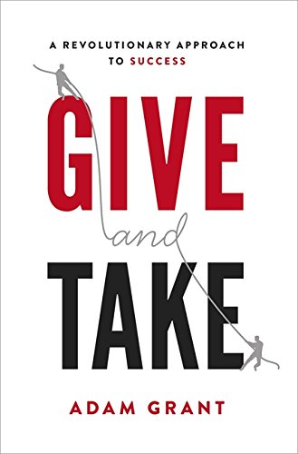 9780297868415: Give and Take: A Revolutionary Approach to Success