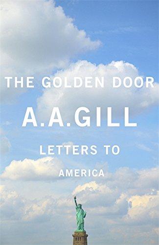 9780297868521: The Golden Door: Letters to America